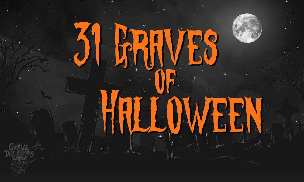 31 Graves of Halloween Teaser